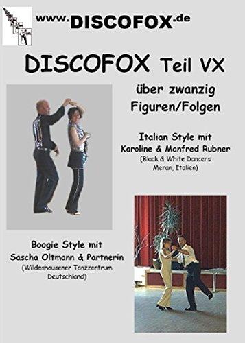 Discofox Teil VX: Discofox Figuren mit Manfred und Karoline Rubner und Sascha Oltmann