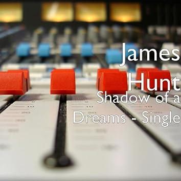 Shadow of a Dreams - Single