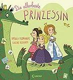 Die allerbeste Prinzessin: Witziges Bilderbuch der Spiegel-Bestsellerautorin für Kinder ab 4 Jahre