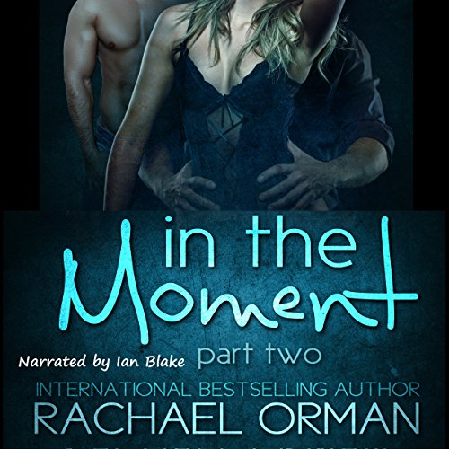 In the Moment, Part Two audiobook cover art