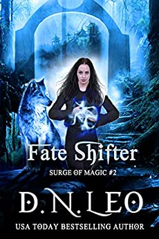 [D.N. Leo]のFate Shifter (Surge of Magic Book 2) (English Edition)