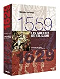 Les guerres de Religion, 1559-1629