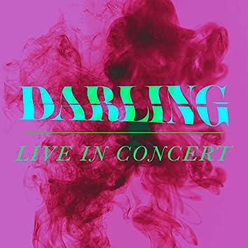 Darling (Live in Concert)