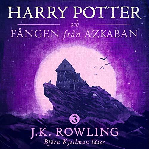 Harry Potter och Fången från Azkaban audiobook cover art
