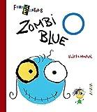 Zombi Blue (Primeros Lectores (1-5 Años) - Formas Encantadas)...