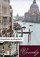 Fotografischer Streifzug durch Venedig (Wandkalender 2022 DIN A3 hoch): Ein fotografischer Streifzug durch Venedig mit Barbara Wichert und Doris Krueger (Monatskalender, 14 Seiten )