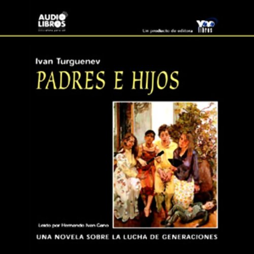 Padres e Hijos [Fathers and Sons] audiobook cover art