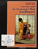 Nuad bo' rarn - Le Massage thaï traditionnel