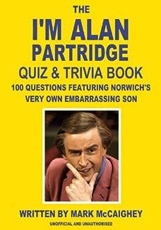 The I'm Alan Partridge Quiz & Trivia Book