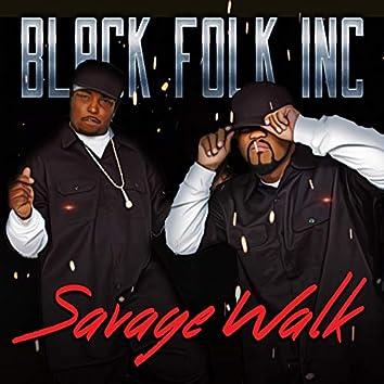 Savage Walk