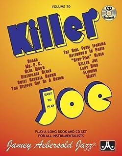 Vol. 70, Killer Joe (Book & CD Set): Easy to Play, Book & CD