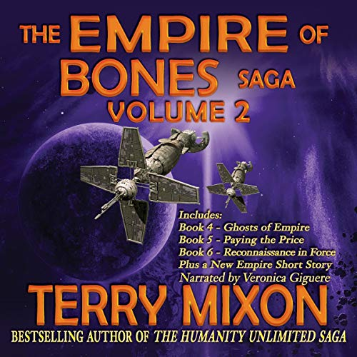 The Empire of Bones Saga, Volume 2                   By:                                                                                                                                 Terry Mixon                               Narrated by:                                                                                                                                 Veronica Giguere                      Length: 33 hrs and 25 mins     38 ratings     Overall 4.6