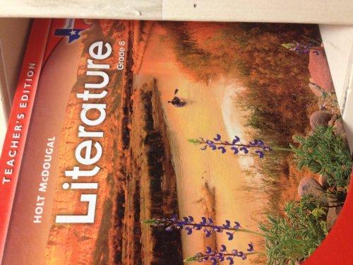 Texas Teacher Edition Holt McDougal Literature Grade 8