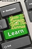 Guide To Computer Vision For Dummies: Discover How to Build And Implement COmputer Vision And Pattern Recognition (English Edition)