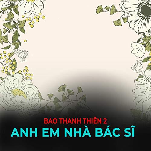 Bao Thanh Thiên 2 - Anh em nhà Bác Sĩ