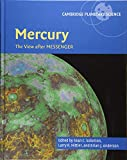 Mercury: The View after MESSENGER (Cambridge Planetary Science, Band 21) - Sean C. Solomon