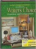 Writer's Choice, Grade 12: Grammar and Composition, Teacher's Wraparound Edition