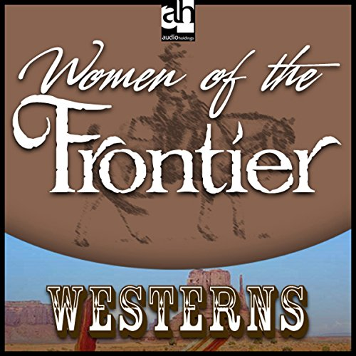 Woman of the Frontier audiobook cover art