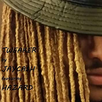 Tweaker (feat. Hazard)