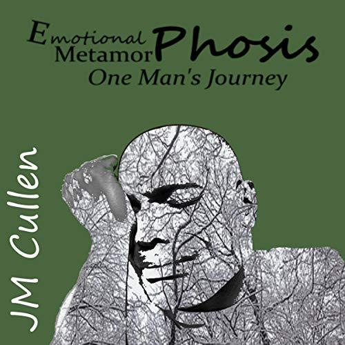 Emotional Metamorphosis Audiobook By JM Cullen cover art