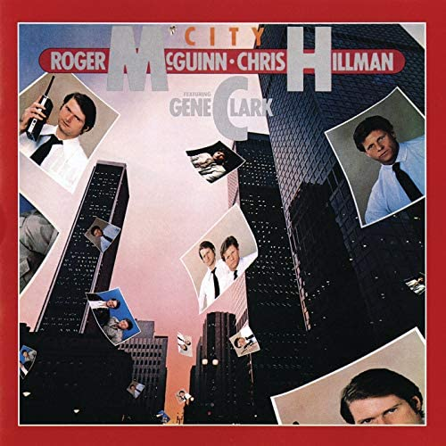 Roger McGuinn & Chris Hillman feat. Gene Clark