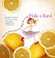Make a Stand: When Life Gives You Lemons, Change the World!