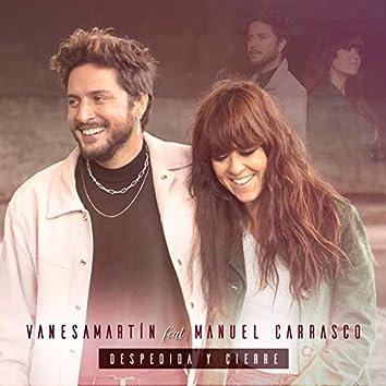Despedida y cierre (feat. Manuel Carrasco)