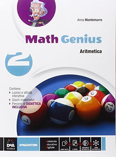 Math genius. Aritmetica-Geometria-Palestra delle competenze. Per la Scuola media. Con e-book. Con espansione online (Vol. 2)