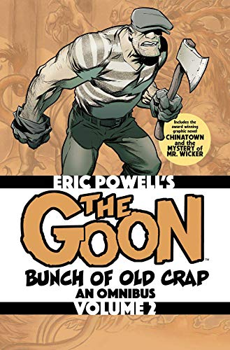 The Goon: Bunch of Old Crap Volume 2: An Omnibus (Goon Omnibus, Band 2)