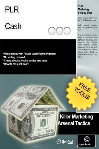 PLR Cash (Killer Marketing Arsenal Tactics Book 1) (English Edition)