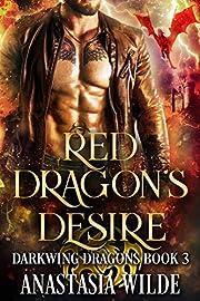 Red Dragon's Desire (Darkwing Dragons Book 3)