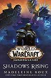 World of Warcraft: Shadows Rising: A World of Warcraft novel (English Edition)