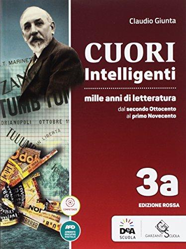 Cuori intelligenti. Mille anni di letteratura. Ediz. rossa. Per le Scuole superiori. Con e-book. Con espansione online (Vol. 3A-3B)