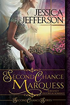 Second Chance Marquess (Second Chance Series Book 1) by [Jessica Jefferson]
