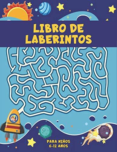 Libro de Laberintos Niños: Laberinto Rompecabezas Libro de Actividades para Niños y Niñas divertido y fácil 100 laberintos desafiantes para todas las edades