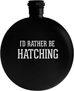 I'd Rather Be HATCHING - 5oz Round Alcohol Drinking Flask, Black