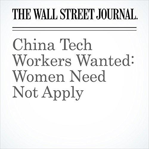 China Tech Workers Wanted: Women Need Not Apply copertina