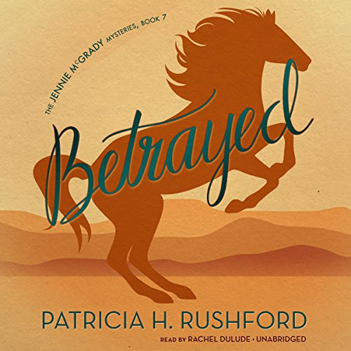 Betrayed Audiobook By Patricia H. Rushford cover art