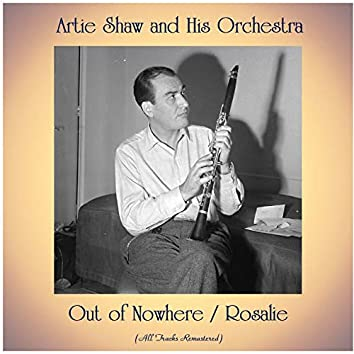Out of Nowhere / Rosalie (All Tracks Remastered)