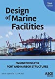 Design of Marine Facilities: Engineering for Port and Harbor Structures