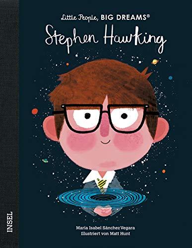 Stephen Hawking: Little People, Big Dreams. Deutsche Ausgabe