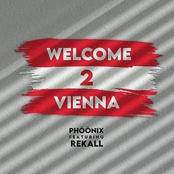 Welcome 2 Vienna