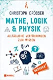 Mathe, Logik & Physik:...