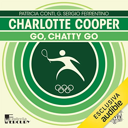 Charlotte Cooper. Go, Chatty go! cover art