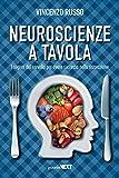 Neuroscienze a tavola. I segreti del cervello per avere successo nella ristorazione