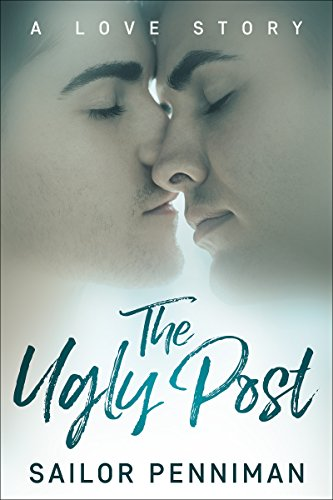 Book: The Ugly Post - A City of Angels Romance by Sailor Penniman