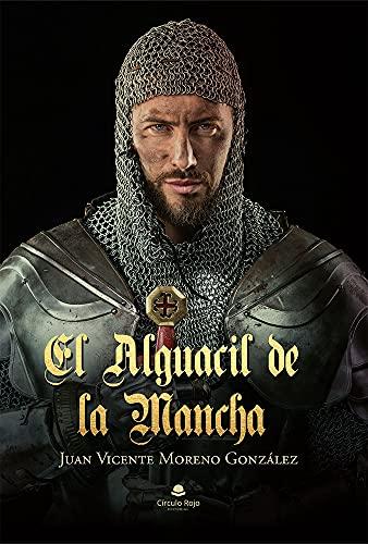 El alguacil de la Mancha de Juan Vicente Moreno