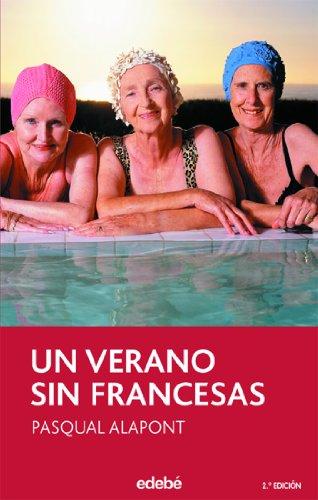 Un verano sin francesas: 47 (PERISCOPIO)