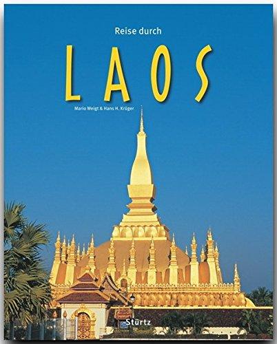 Reise durch Laos: Ein Bildband mit über 190 Bildern auf 140 Seiten - STÜRTZ Verlag