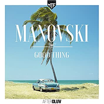 Good Thing (Extended Mix)